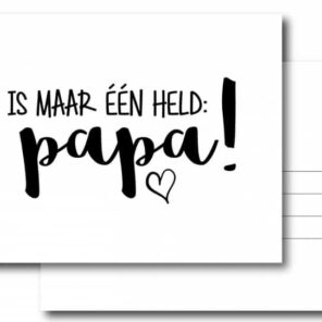 "Kaart ""Er is maar 1 held: Papa!"
